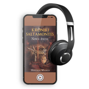 Audiobook – Kroniki Saltamontes. Część 3. Nowe Życie.