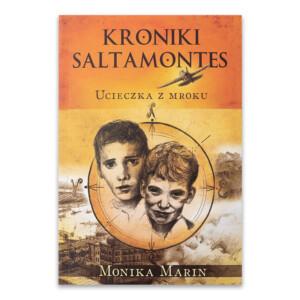 Kroniki Saltamontes. Część 1. Ucieczka zMroku.