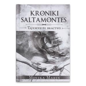Kroniki Saltamontes. Część 2. Tajemnicze Bractwo.