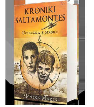 Okładka I tomu książki przygodowej dla młodzieży Kroniki Saltamontes - Ucieczka z mroku