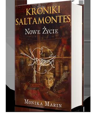 Okładka III tomu książki przygodowej dla młodzieży Kroniki Saltamontes - Nowe życie