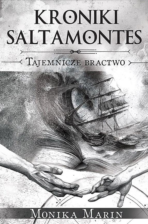 Okładka II tomu przygodowego cyklu Moniki Marin - Kroniki Saltamontes - Tajemnicze Bractwo